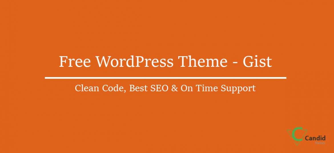 Gist – Clean and Responsive Free WordPress Theme for 2020