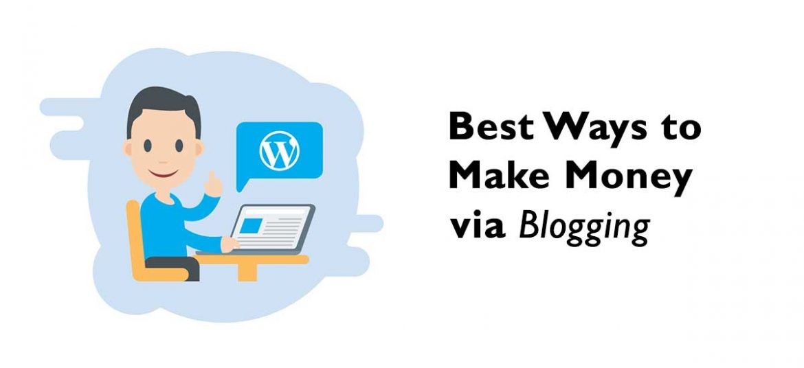 How to Make Money with WordPress Blogging in 2020?