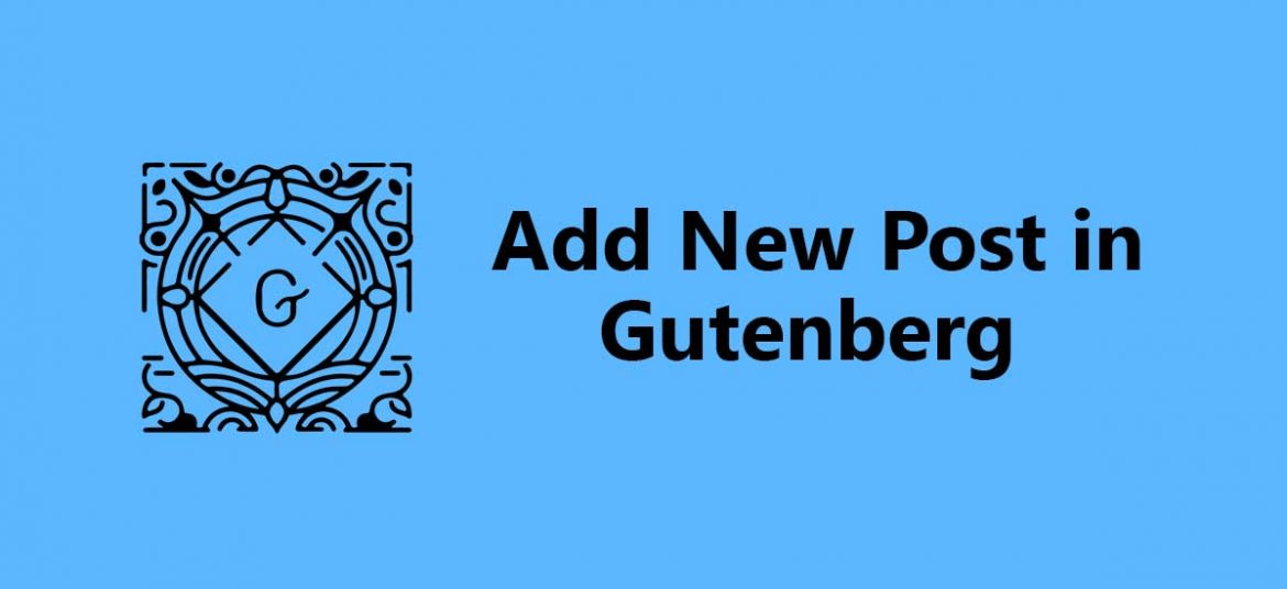 how to add new post in gutenberg