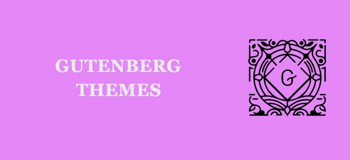 Popular and Best Gutenberg WordPress Themes and Templates For 2020