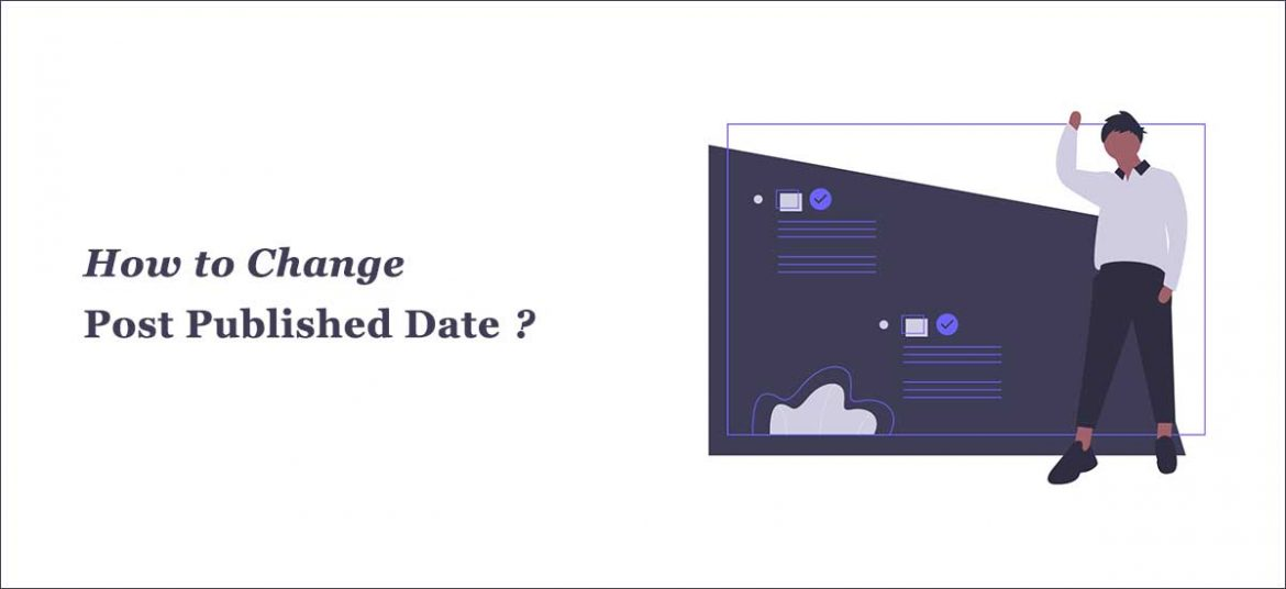 change the post published date in WordPress?